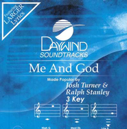Me And God, Accompaniment CD   -              By: Josh Turner, Ralph Stanley