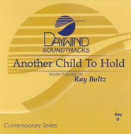 Another Child To Hold, Accompaniment CD   -     By: Ray Boltz