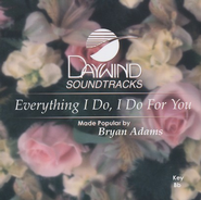 Everything I Do, I Do For You, Accompaniment CD   -     By: Brian Adams