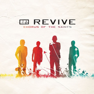 Chorus Of The Saints CD   -     By: Revive