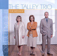 I Have A Friend  [Music Download] -     By: The Talley Trio