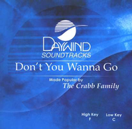 Don't You Wanna Go, Accompaniment CD   -     By: The Crabb Family