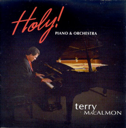 Holy! Piano & Orchestra CD  -              By: Terry MacAlmon