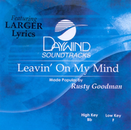Leavin' On My Mind, Accompaniment CD   -     By: Rusty Goodman