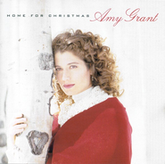 Home For Christmas CD         -     By: Amy Grant