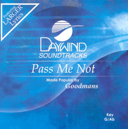 Pass Me Not, Accompaniment CD   -     By: The Happy Goodmans