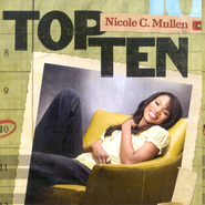Top Ten: Nicole C. Mullen CD   -     By: Nicole C. Mullen