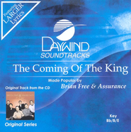 The Coming Of The King, Accompaniment CD   -              By: Brian Free & Assurance