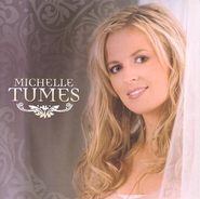 Michelle Tumes CD  -     By: Michelle Tumes