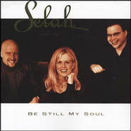 Be Still, My Soul CD   -     By: Selah