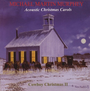 Acoustic Christmas Carols: Cowboy Christmas II CD   -     By: Michael Martin Murphey