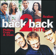 Back 2 Back Hits: Avalon/Phillips, Craig & Dean   -