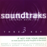 If Not For Your Grace, Accompaniment CD   -     By: Israel Houghton