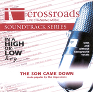 The Son Came Down, Accompaniment CD   -     By: The Inspirations