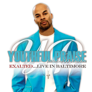 Exalted: Live In Baltimore CD/DVD  -     By: Youthful Praise