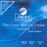 The Grace That I'm Under, Accompaniment CD   -     By: Ivan Parker