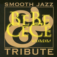 Smooth Jazz Tribute: BeBe and CeCe Winans CD  -