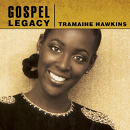 Gospel Legacy: Tramaine Hawkins CD   -     By: Tramaine Hawkins
