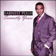 Earnestly Yours   -              By: Earnest Pugh