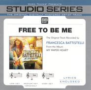 Free To Be Me  [Music Download] -     By: Francesca Battistelli
