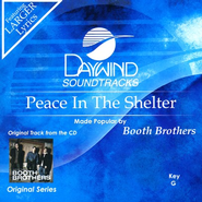 Peace In The Shelter, Accompaniment CD   -     By: Booth Brothers