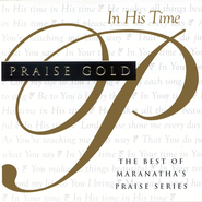 Praise Gold: In His Time CD   -
