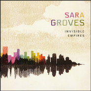 Without Love  [Music Download] -     By: Sara Groves