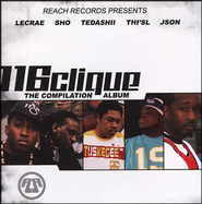 The Compilation Album CD  -     By: 116 Clique