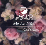 Me And You, Accompaniment CD   -     By: Kenny Chesney