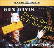 I'm Not Okay/ Is It Just Me - Unabridged Audiobook  [Download] -              Narrated By: Ken Davis                   By: Ken Davis