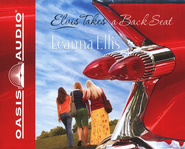Elvis Takes a Back Seat - Unabridged Audiobook  [Download] -     Narrated By: Pam Turlow     By: Leanna Ellis