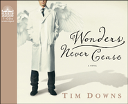 Wonders Never Cease - Unabridged Audiobook  [Download] -     By: Tim Downs