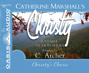 Christy's Choice - Unabridged Audiobook  [Download] -     Narrated By: Jaimee Draper     By: Catherine Marshall