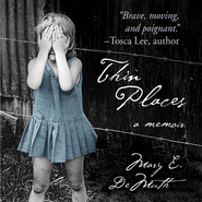 Thin Places: A Memoir Audiobook  [Download] -     By: Mary E. DeMuth
