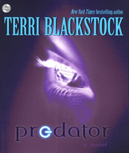 Predator: A Novel Audiobook  [Download] -     By: Terri Blackstock