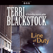 Line of Duty Audiobook  [Download] -     By: Terri Blackstock