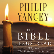 The Bible Jesus Read - Abridged Audiobook  [Download] -     By: Philip Yancey