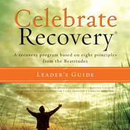 Celebrate Recovery: A Recovery Program based on Eight Principles from the Beatitudes - New edition Audiobook  [Download] -