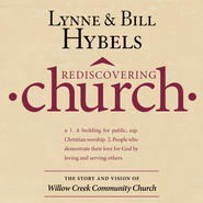 Rediscovering Church: The Story and Vision of Willow Creek Community Church - Abridged Audiobook  [Download] -     By: Lynne Hybels, Bill Hybels