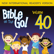 Bible on the Go Vol. 40: The Rich Man; Zacchaeus; Mary's Perfume; Jesus Enters Jerusalem (Mark 10-12; Luke 18-19; John 12; Matthew 21, 24-25) - Unabridged Audiobook  [Download] -