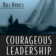 Courageous Leadership - Unabridged Audiobook  [Download] -     By: Bill Hybels