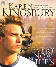 Every Now and Then - Unabridged Audiobook  [Download] -     By: Karen Kingsbury