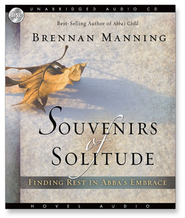 Souvenirs of Solitude - Unabridged Audiobook  [Download] -     By: Brennan Manning