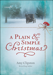 A Plain and Simple Christmas - Unabridged Audiobook  [Download] -     By: Amy Clipston