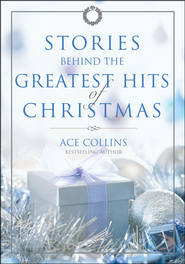 Stories Behind the Greatest Hits of Christmas - Unabridged Audiobook  [Download] -     By: Ace Collins