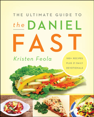 The Ultimate Guide to the Daniel Fast - Unabridged Audiobook  [Download] -     By: Kristen Feola
