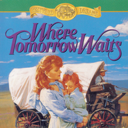 Where Tomorrow Waits - Unabridged Audiobook  [Download] -     Narrated By: Christine Williams     By: Jane Peart