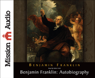 Benjamin Franklin: Autobiography - Unabridged Audiobook  [Download] -     By: Ben Franklin