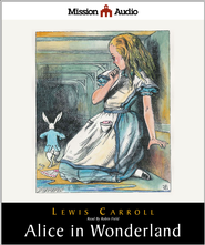 Alice in Wonderland and Through The Looking Glass - Unabridged Audiobook  [Download] -              By: Lewis Carroll