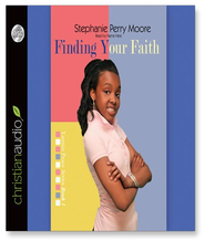 Finding Your Faith - Unabridged Audiobook  [Download] -     Narrated By: Robin Miles     By: Stephanie Perry Moore